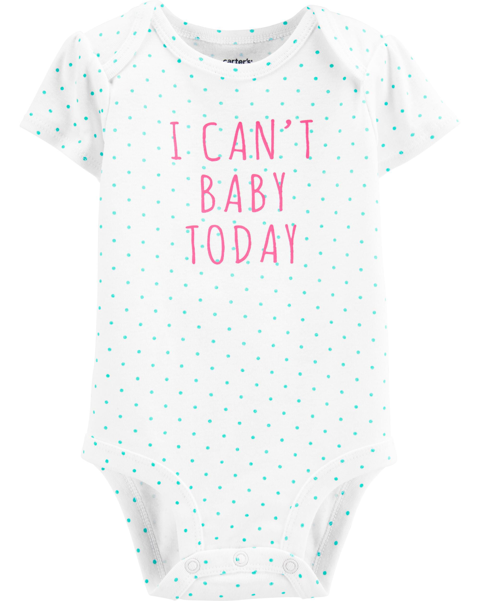 *Clearance*  I Can't Baby Today Collectible Body...